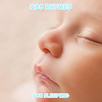 18 ABC Rhymes for Longer Sleeping Patterns by Active Baby ...