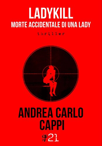 Ladykill. Morte accidentale di una lady (Damster - Comma21) (Italian Edition)