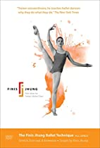 Stretch, Turn-out, & Extension  Directed by Finis Jhung