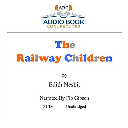 The Railway Children (Classic Books on CD Collection) [UNABRIDGED]