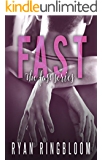 FAST (Fast Series Book 1)