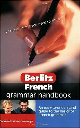 Amazon Com Berlitz French Grammar Handbook Berlitz Language Handbooks 9789812466129 Berlitz Guides Books