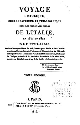 Voyage Historique, Chorographique et Philosophique dans les principales villes de l'Italie (French Edition)