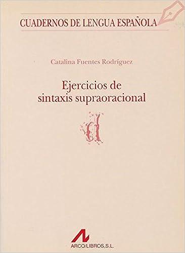 Ejercicios de sintaxis supraoracional d Cuadernos de lengua ...
