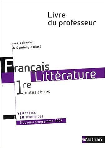 Francais Litterature 1e Toutes Series Livre Du Professeur