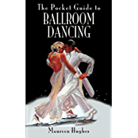 The Pocket Guide to Ballroom Dancing (Pocket Guides) book cover