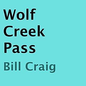Wolf Creek Pass Audiobook