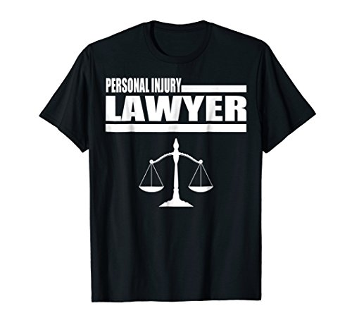 Personal Injury Lawyer T Shirt Gift Accident Attorney Tee