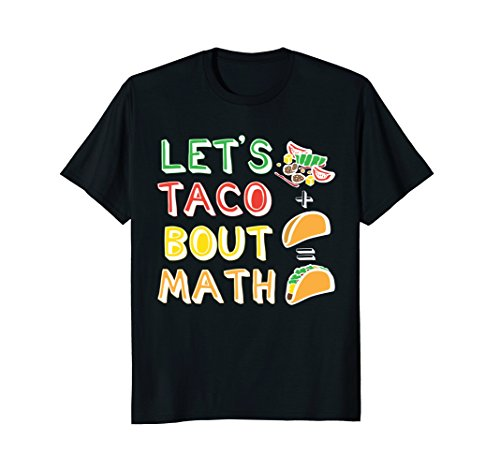 Lets Taco Bout Math Men Women Teacher Funny Cute T Shirt