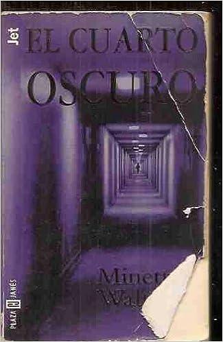 Cuarto Oscuro, El (Spanish Edition): M. Walters: 9788401327094 ...
