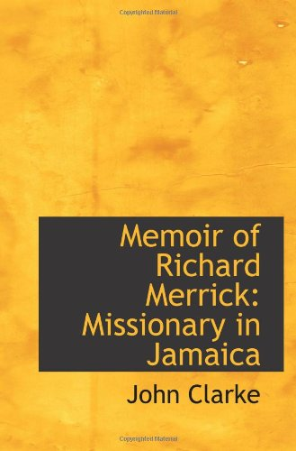 memoir-of-richard-merrick-missionary-in-jamaica
