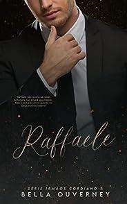Raffaele - Série Irmãos Cordiano: Livro 1