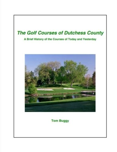 The Golf Courses of Dutchess County