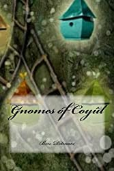 Gnomes of Coyul: The Crystal Staff