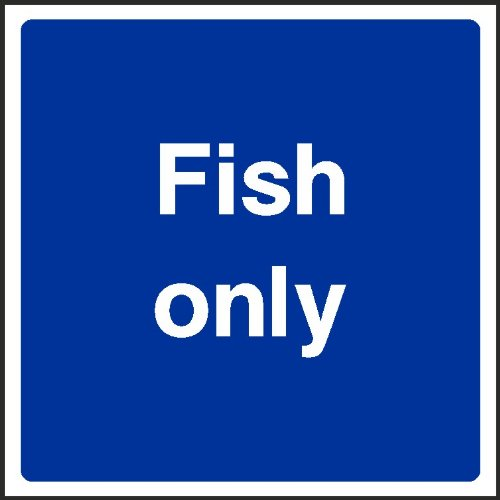 WOOTTON INDUSTRIES LIMITED Self Adhesive Sticker - Type V6-FOOD0071 100mmx100mm Fish Only Sign