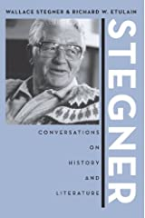 Stegner: Conversations On History And Literature (Western Literature Series) Kindle Edition