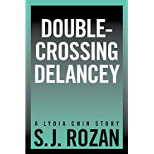 Double-crossing Delancey (lydia chin short stories)