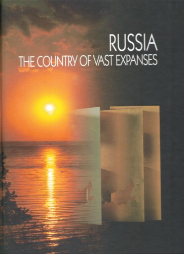 Read Online Russia: The Country of Vast Expanses pdf