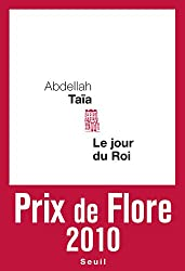 Le jour du roi - Prix de Flore 2010