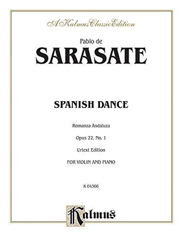 Spanish Dance, Op. 22, No. 1 (Romanza Andaluza) (Kalmus Edition)