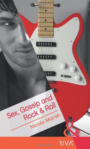 Sex, Gossip and Rock & Roll (Mills & Boon RIVA) PDF
