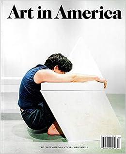 art in america magazine december 2018 bruce nauman pat hearn colin de land adrien piper alan michelson