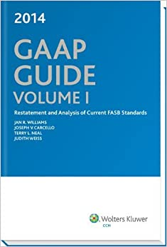 Book GAAP Guide (2014) by Jan R. Williams, Ph.D., CPA Published by CCH Inc. (2013) Perfect