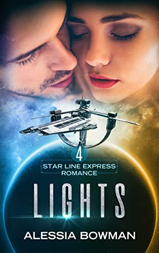 Lights (Star Line Express Romance Book 4)