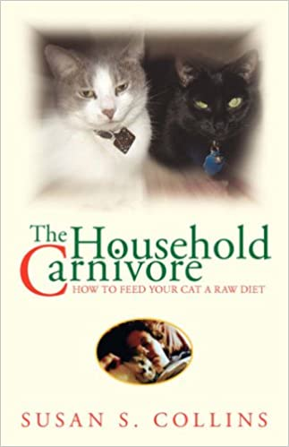 The Household Carnivore: How to Feed Your Cat A Raw Diet