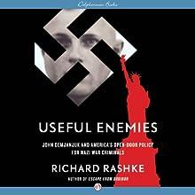 Useful Enemies: John Demjanjuk and America's Open-Door Policy for Nazi War Criminals Audiobook by Richard Rashke Narrated by Ken Kliban