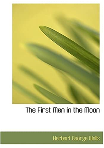 Book The First Men in the Moon (Large Print Edition)