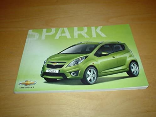 chevrolet spark owners manual handbook 2009 2013 chevy 1 0 1 2 rh amazon co uk chevrolet spark 2007 service manual chevrolet spark owner's manual pdf