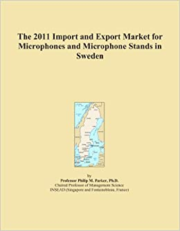 The 2011 Import and Export Market for Microphones and Microphone Stands in Sweden