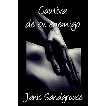 Cautiva de su enemigo (Spanish Edition)