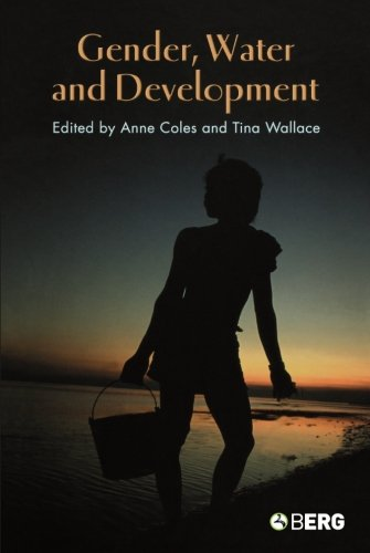 Gender, Water and Development (Cross-Cultural Perspectives on Women)
