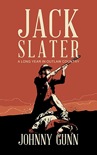 Jack Slater: A Long Year In Outlaw Country cover