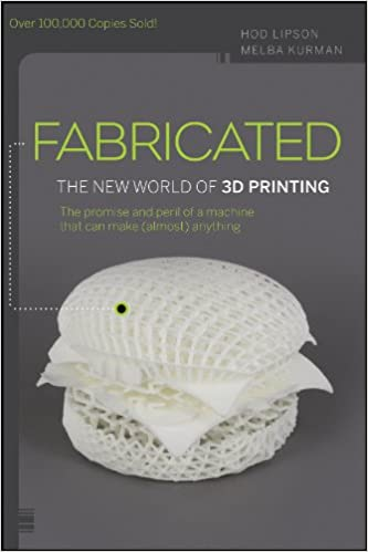 Amazon com: Fabricated: The New World of 3D Printing