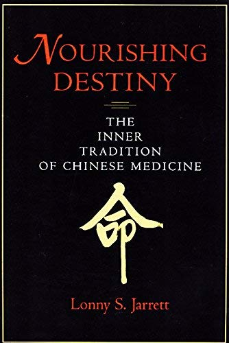 Nourishing Destiny: The Inner Tradition of