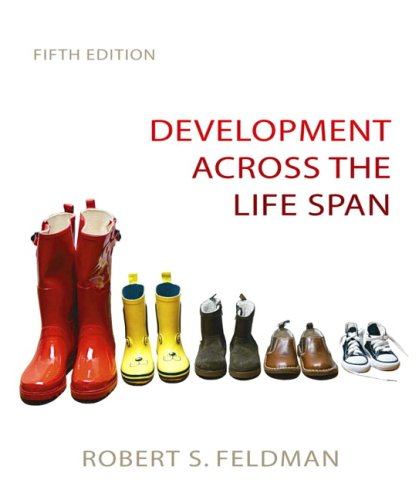 Development Across the Life Span (5th Edition)
