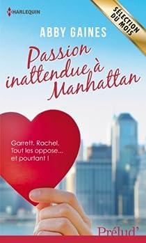 Passion inattendue à Manhattan par Gaines
