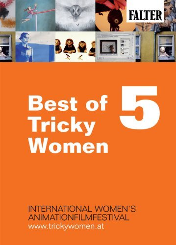 - Best of Tricky Women 5 ( Tricky Women 2010 Trailer / Birth / Volgens De Vogels / Mei Ling / Les Escargots De Joseph / Tintenkiller / Tying Your Own Shoe [ NON-USA FORMAT, PAL, Reg.0 Import - Germany ]