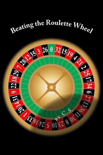 Beating the Roulette Wheel: The Story of a Winning Roulette System