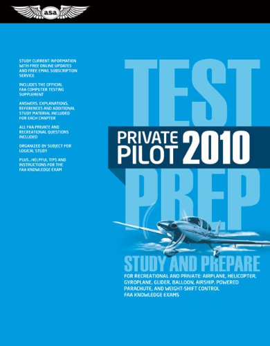 Private Pilot Test Prep 2010: Study and Prepare for the Recreational and Private Airplane, Helicopter, Gyroplane, Glider