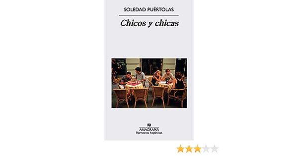Chicos Y Chicas Narrativas Hispanicas Spanish Edition Puértolas Soledad 9788433998200 Books