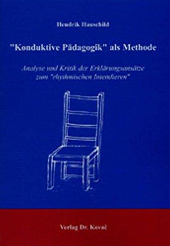 """Download """"Konduktive Pädagogik"""" als Methode: Analyse und Kritik der Erklärungsansätze zum """"rhythmischen Intendieren"""" ebook"""