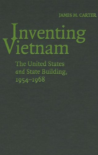 Inventing Vietnam: The United States and State Building, 1954-1968 by Brand: Cambridge University Press