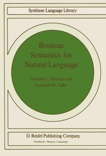 Boolean Semantics for Natural Language (Studies in Linguistics and Philosophy)