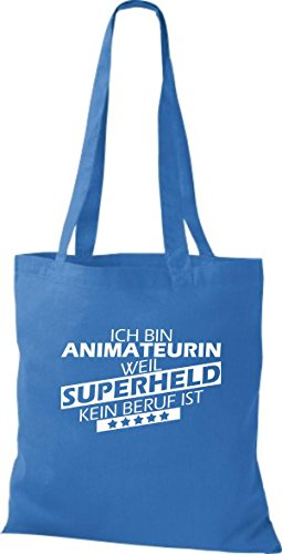 Shirtstown Stoffbeutel Ich bin Animateurin, weil Superheld kein Beruf ist royal