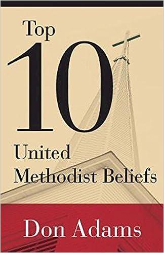 Read online Top 10 United Methodist Beliefs PDF