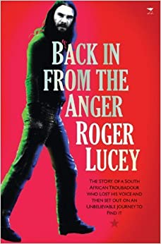 Back in from the Anger by Roger Lucey (2013-01-01)